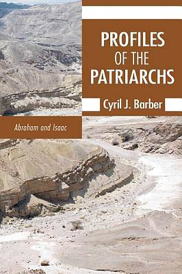 Profiles of the Patriarchs