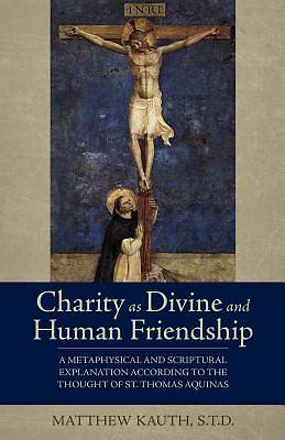 Charity as Divine Friendship