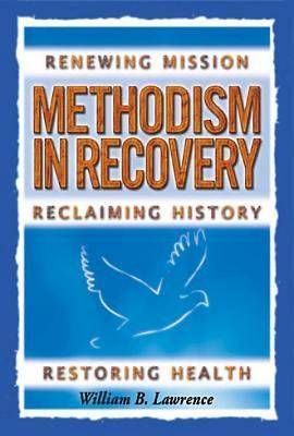 Methodism in Recovery