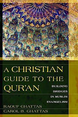 A Christian Guide to the Quran