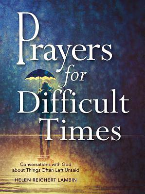Prayers for Difficult Times