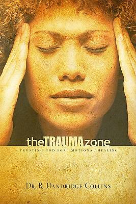 The Trauma Zone
