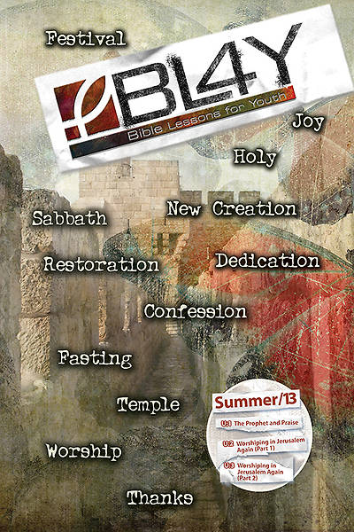 Bible Lessons for Youth Summer 2013 Student