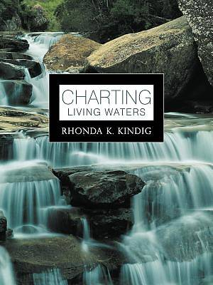 Charting Living Waters