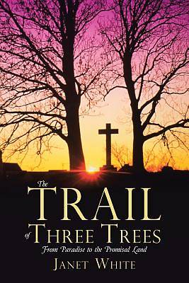 The Trail of Three Trees