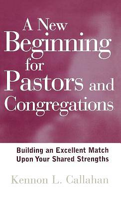 A New Beginning for Pastors and Congregations