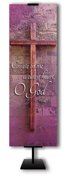 Create In Me A Clean Heart O God  2 x 6 Lent Banner