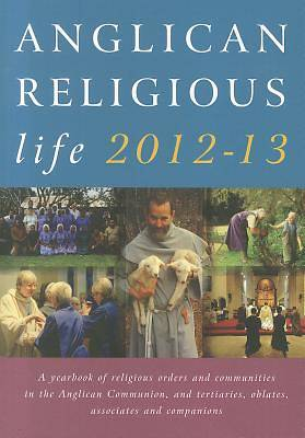 Anglican Religious Life 2012-13
