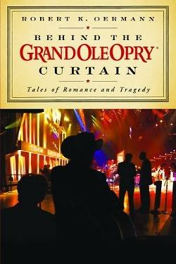 Behind the Grand Ole Opry Curtain
