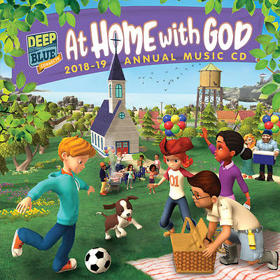 Deep Blue Connects At Home With God Annual Music CD 2018-2019