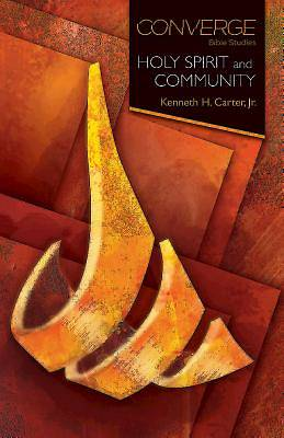Converge Bible Studies: Holy Spirit and Community
