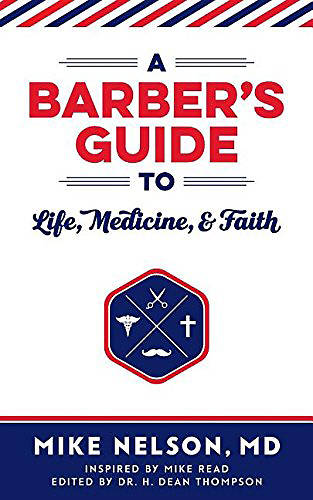 A Barbers Guide to Life, Medicine, and Faith