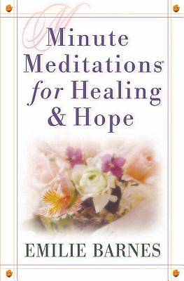 Minute Meditations for Healing And Hope