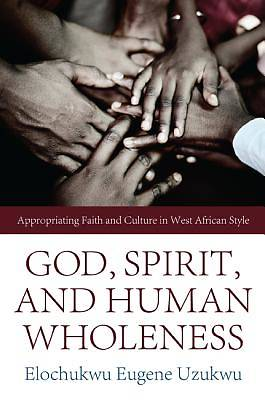 God, Spirit, and Human Wholeness