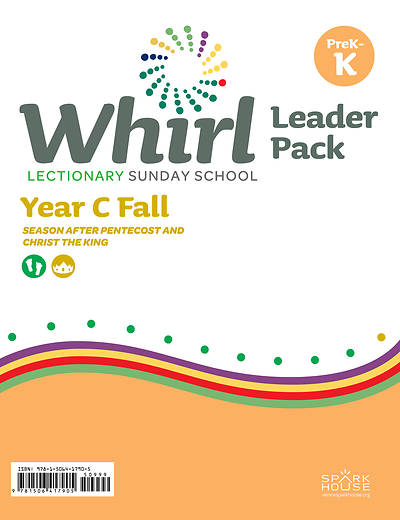 Whirl Lectionary PreK-Kindergarten Leader Guide Fall Year C