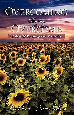 Overcoming Being Overcome