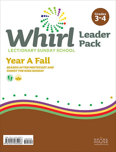 Whirl Lectionary Grades 3-4 Leader Guide Fall Year A