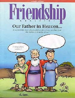Learning the Lords Prayer Friendship Magazine