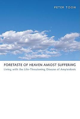 Foretaste of Heaven Amidst Suffering