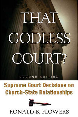 That Godless Court? Second Edition