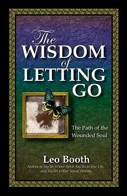 The Wisdom of Letting Go