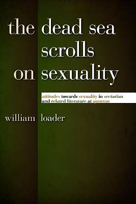The Dead Sea Scrolls on Sexuality