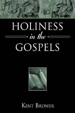 Holiness in the Gospels