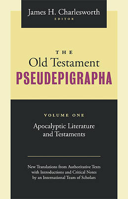 The Old Testament Pseudepigrapha Volume 1