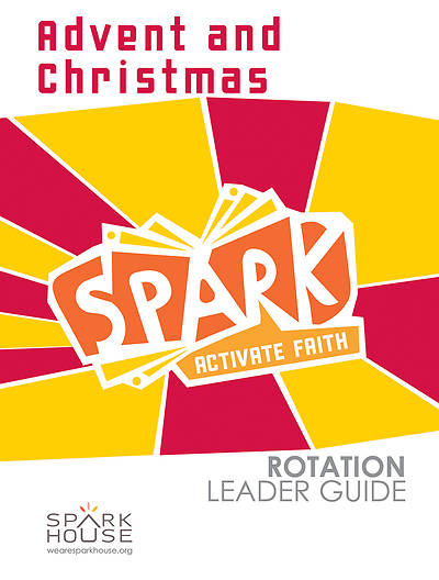 Spark Rotation Advent and Christmas Leader Guide