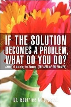 If the Solution Becomes a Problem, What Do You Do?