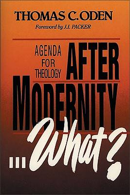 After Modernity What?