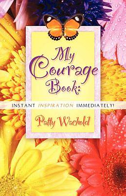 My Courage Book