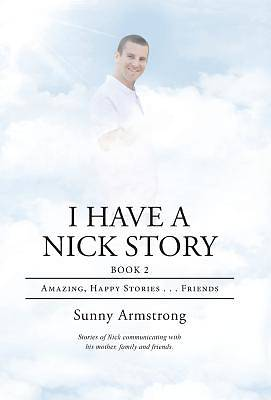 I Have a Nick Story