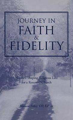 Journey Into Faith and Fidelity