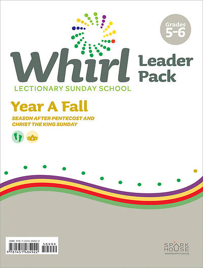 Whirl Lectionary Grades 5-6 Leader Guide Fall Year A