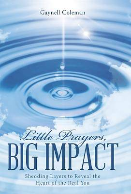 Little Prayers, Big Impact
