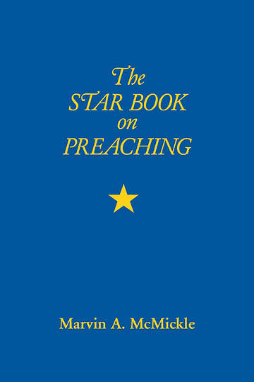 The Star Book on Preaching