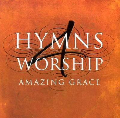 Hymns 4 Worship - Amazing Grace CD