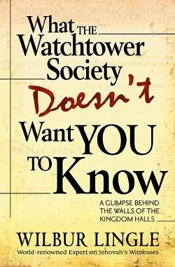 What the Watchtower Society Doesnt Want You to Know