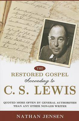 The Restored Gospel According to C.S. Lewis