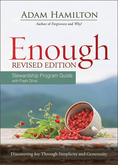 Enough Stewardship Program Guide Revised Edition with Flash Drive
