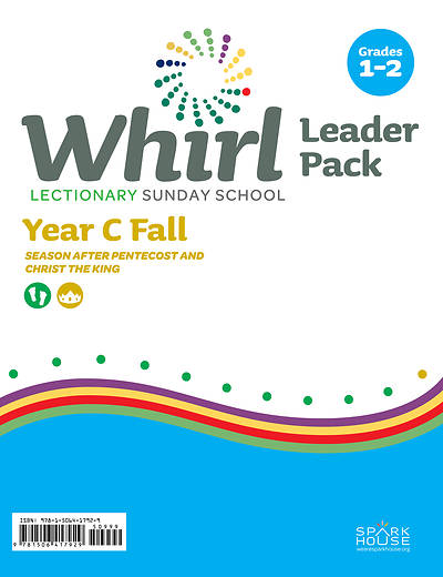 Whirl Lectionary Grades 1-2 Leader Guide Fall Year C