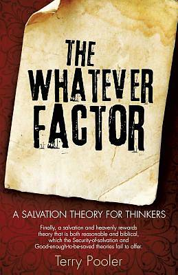 The Whatever Factor