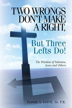 Two Wrongs Dont Make a Right, But Three Lefts Do