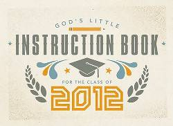 Gods Little Instruction Book for the Class of 2012