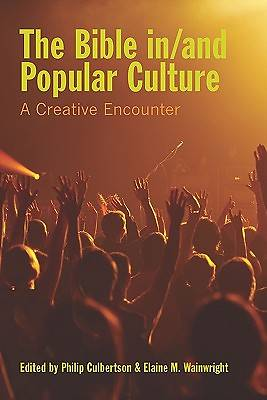 The Bible In/And Popular Culture
