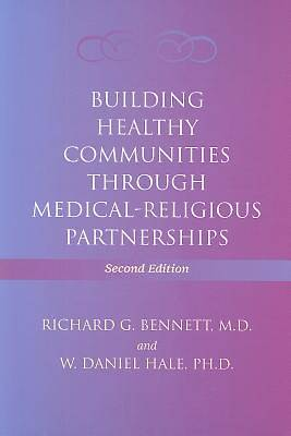 Building Healthy Communities Through Medical-Religious Partnerships