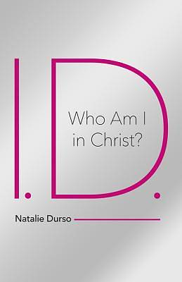 I.D.-Who Am I in Christ?