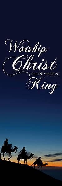 Nativity Series Worship the King Banner 2 x 6