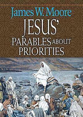 Jesus Parables about Priorities - eBook [ePub]